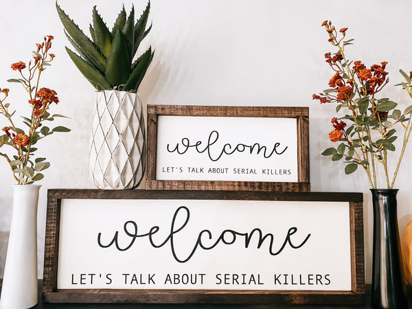 Welcome - Let's talk about serial killers