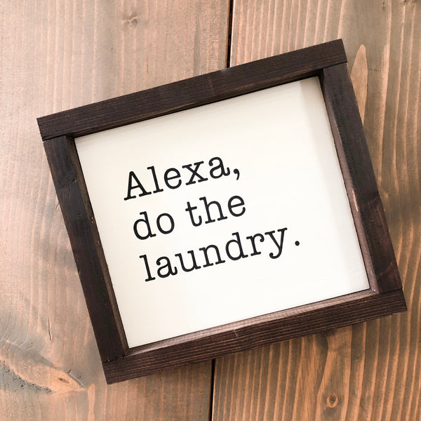 Alexa do the laundry