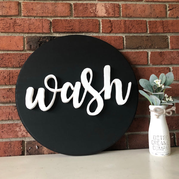 Wash bathroom round sign- hand cut
