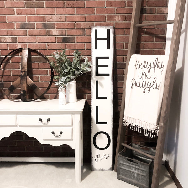 Hello there porch sign