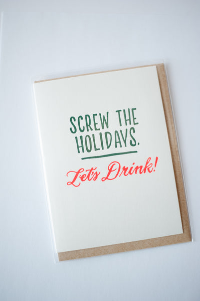 Screw the Holidays, Let's Drink Card