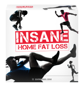 Insane Home Fatloss