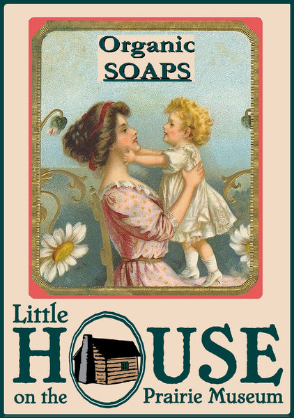 Organic SOAPS by Little House on the Prairie Museum