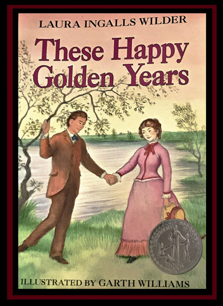 Paperback These Happy Golden Years by Laura Ingalls Wilder