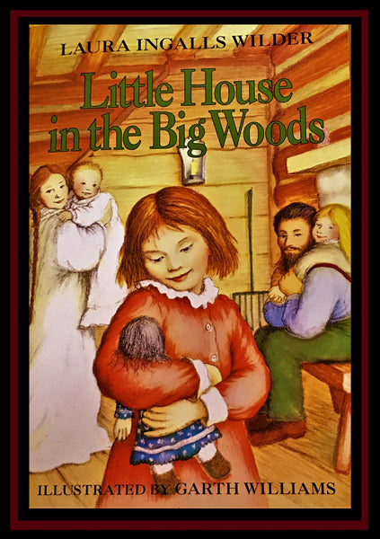 Paperback Little House in the Big Woods by Laura Ingalls Wilder