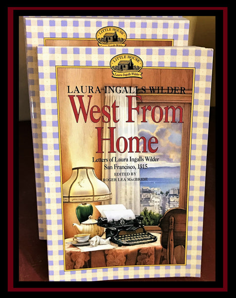 Paperback West From Home by Laura Ingalls Wilder