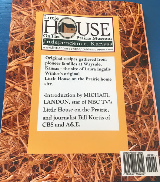 Little House on the Prairie Museum's Prairie Recipes and Kitchen Antiques: Little House on the Prairie Museum's Coffee Table Book