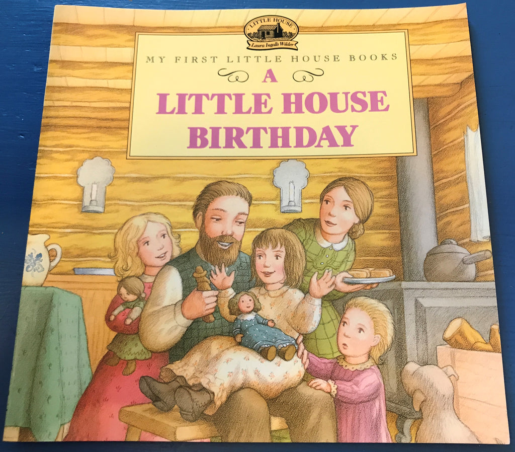 My First Little House Books - A Little House Birthday