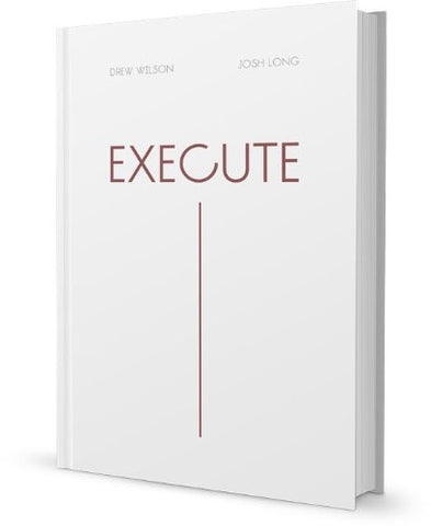 Execute Book by Drew Wilson and Josh Long