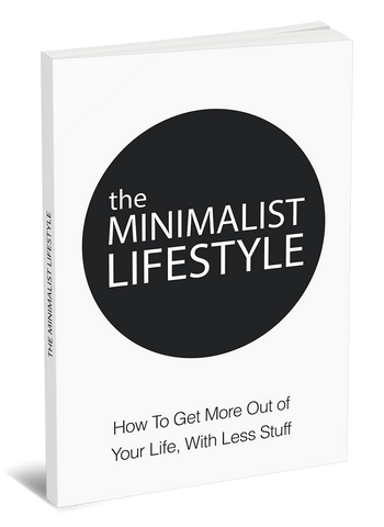 The Minimalist Lifestyle, What is minimalism, minimalism book, minimalist book, how to organize, eBooks for Entrepreneurs