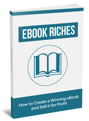 How to write an eBook, how to sell an eBook, eBook Riches, entrepreneur eBook, eBooks for Entrepreneurs