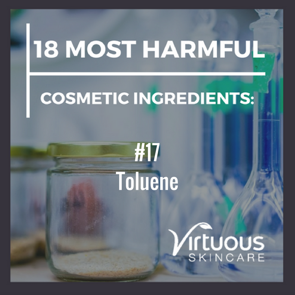 18 Most Harmful Cosmetic Ingredients: Lets Talk About Toluene