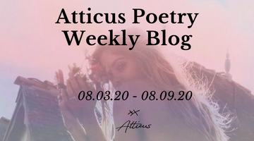 Weekly Poems from Atticus Poetry: August 3rd - 9th