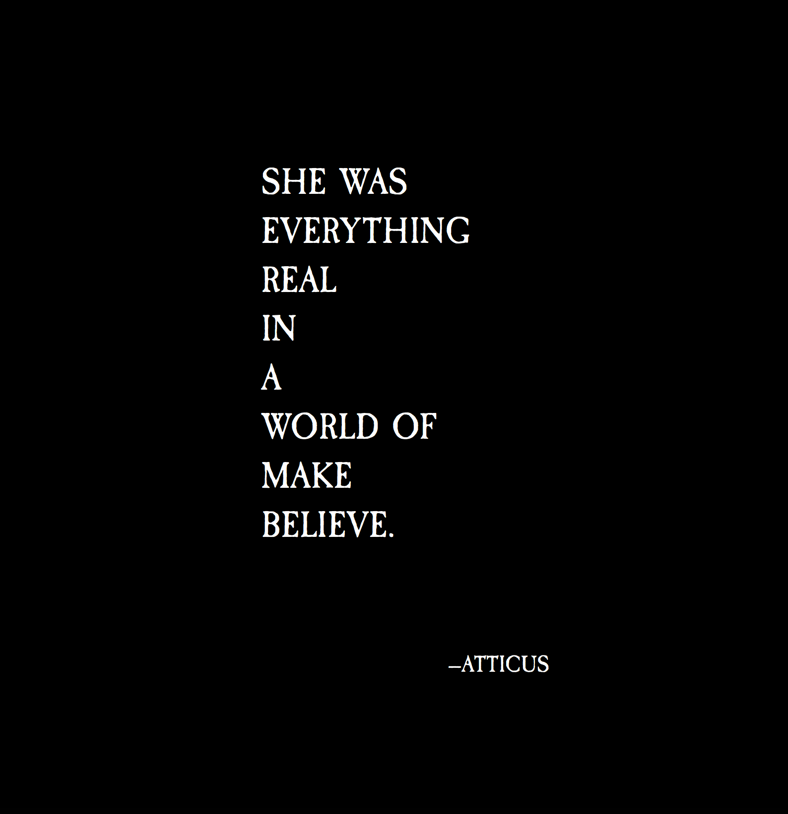 all-poetry-love-poems-short-poems-famous-poetry-atticus-poetry-blog she was everything real in a world of make believe