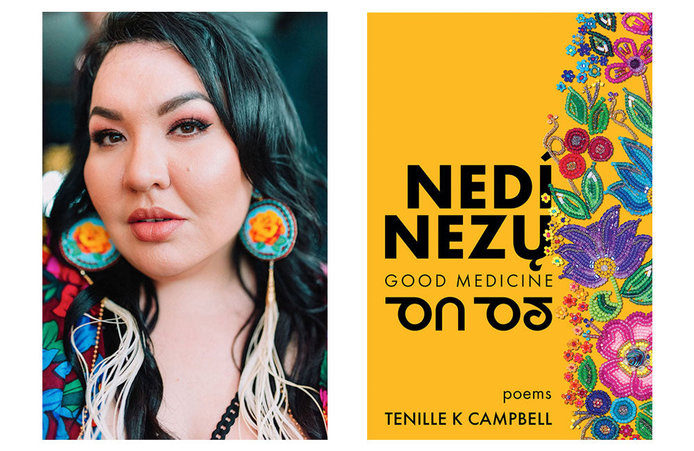 Tenille K Campbell book cover for Good Medicine Poems
