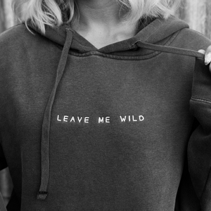 Love Me Wild Hoodie - Atticus Poetry - Poems