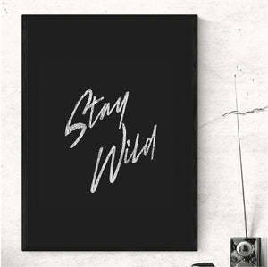 Atticus Poetry - stay wild - Print