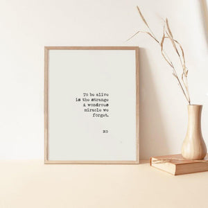 To Be Alive - Print