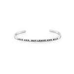'Love Her But Leave Her Wild' Bracelet - Silver