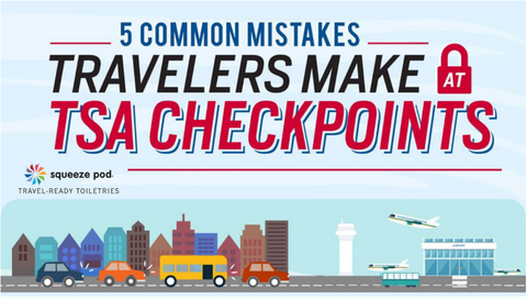 5 Common Mistakes Travelers Make at TSA Checkpoints