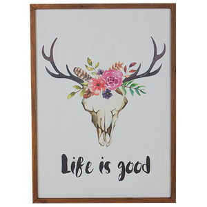 'Life is Good' Sign