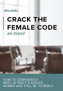 Crack The Female Code | Get the Edge in Dating & Relationships - MGK International