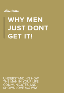 Relationship Advice eBook for Women | Why Men Just Don't Get it