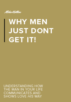 Why Men Just Don't Get it | Gold Book White Lettering