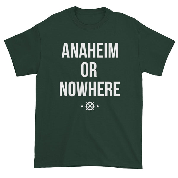 Anaheim Or Nowhere Tee (Unisex)
