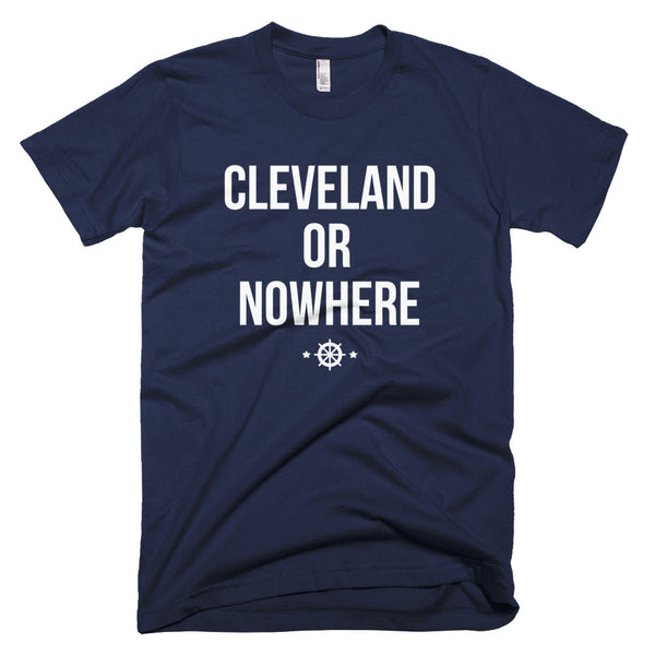 Cleveland Or Nowhere Tee (Unisex)