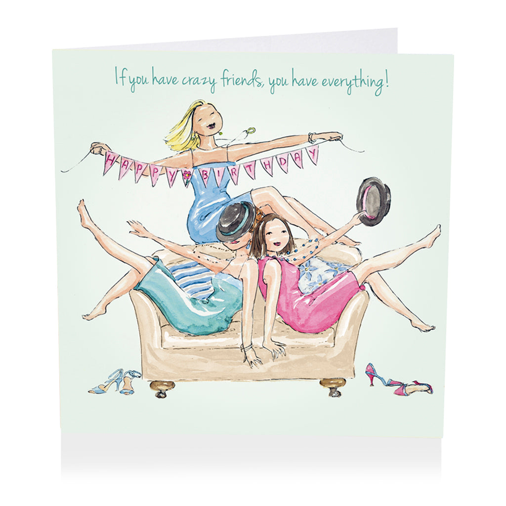 Friends Birthday Card - Crazy friends - Art Beat