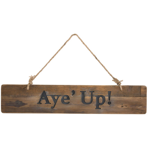 Aye up plaque