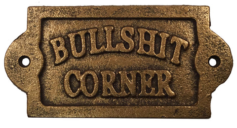 Cast Iron Sign - Bullshit Corner