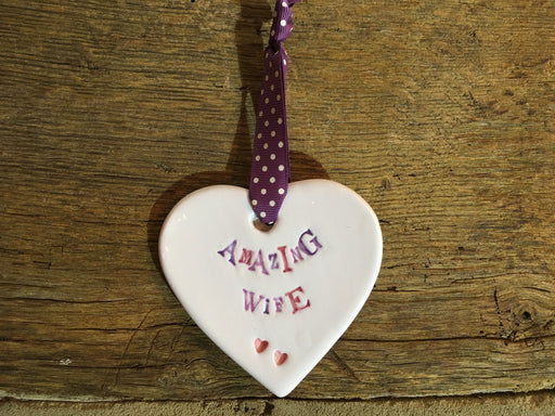 Ceramic Hanging Heart - Amazing Wife