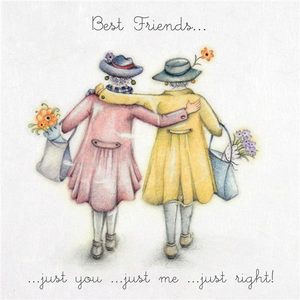Best Friend Card - Just You..Just Me..Just Right.. Berni Parker