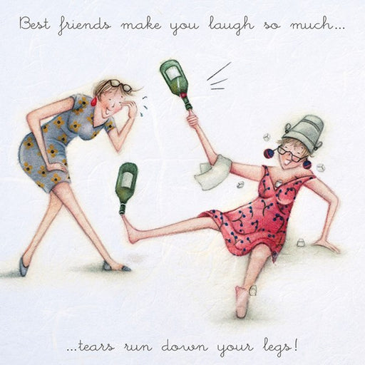 Best Friends Birthday Card - Best Friends make you laugh so much....tears run down your legs!  Berni Parker