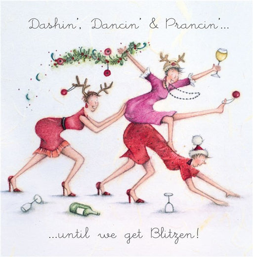 Christmas Card - Dashin' Dancin' & Prancin'...until we get Blitzen! - Berni Parker