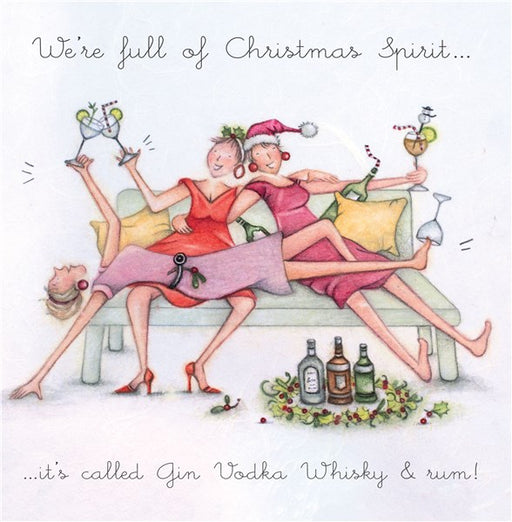 Christmas Card - We're full of Christmas Spirit...its called Gin, Vodka, Whiskey & Rum! - Berni Parker