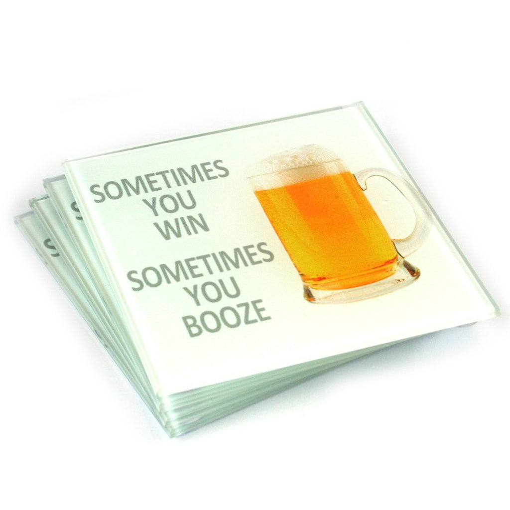 Beer Coasters - Sometimes you win, Sometimes you booze