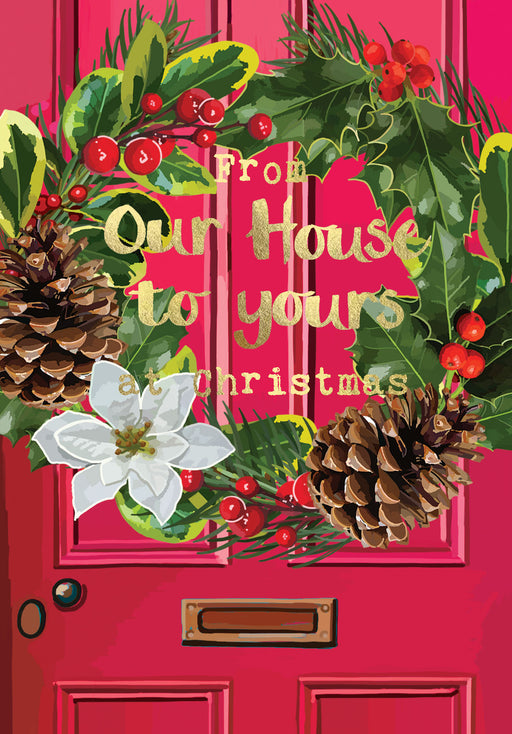 Christmas Card - From Our House To Yours at Christmas - Gold Foil Detail, Sarah Kelleher