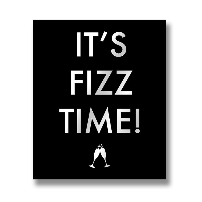 Its Fizz Time! Wall Plaque