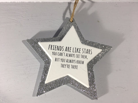 Sparkle Star - Friends are like stars, You can't always see them, But you always know they're there