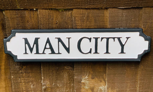 Man City - Metal Road Sign
