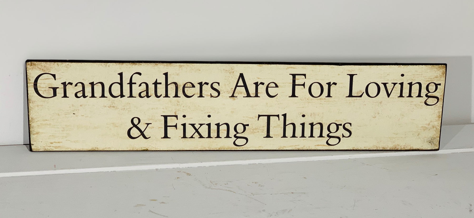 Grandfather Plaque - Are For Loving And Fixing Things