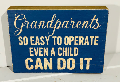 Grandparent Plaque - So Easy To Operate Even A Child Can Do It