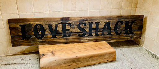 LOVE SHACK - Rustic Wooden Message Plaque