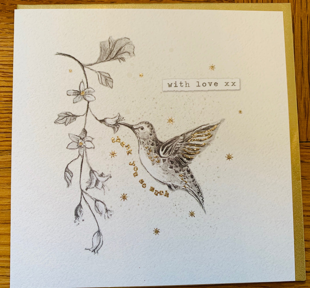 Hummingbird Card - With Love Thank you so much - Art Beat