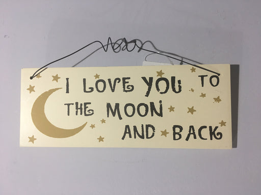 I Love You to the Moon and Back - Plaque