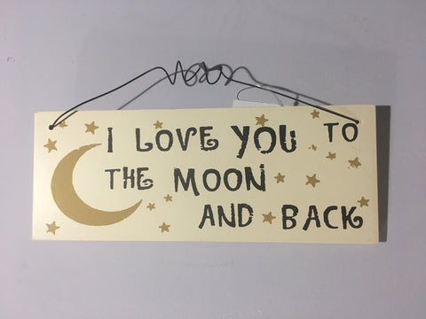 Love Plaque - I love you to the moon and back