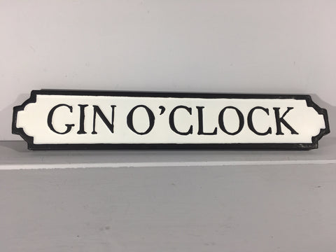 Gin O'Clock - Metal Road Sign